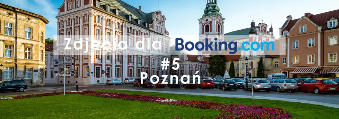 Zdjęcia dla Booking.com #5 – Poznań